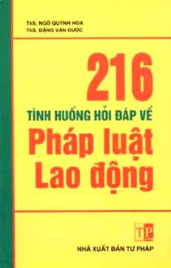 216 Tình Huống Hỏi Đáp Về Pháp Luật Lao Động
