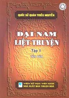 Đại Nam Liệt Truyện (Tập 1)