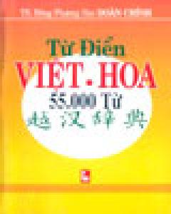 Từ Điển Việt Hoa 55.000 Từ