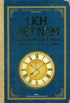 Lịch Việt Nam Thế Kỉ XX-XXI (1901-2100) & Niên Biểu Lịch Sử Việt Nam