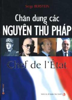 Chân Dung Các Nguyên Thủ Pháp
