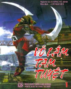 Võ Lâm Tam Tuyệt - Võ Hiệp Kỳ Tình (Trọn Bộ 7 Cuốn)