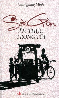 Sài Gòn Ẩm Thực Trong Tôi