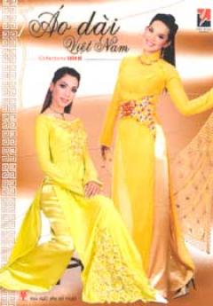 Áo Dài Việt  Nam Collections Xuân Hè