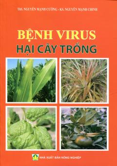 Bệnh Virus Hại Cây Trồng