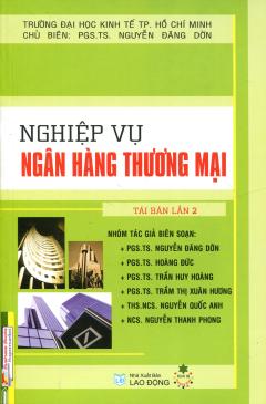 Nghiệp Vụ Ngân Hàng Thương Mại (Commercial Banking) - Tái bản 03/2013