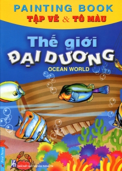 Tập Vẽ & Tô Màu - Thế Giới Đại Dương