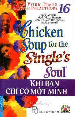 Chicken Soup 16 - Khi Bạn Chỉ Có Một Mình