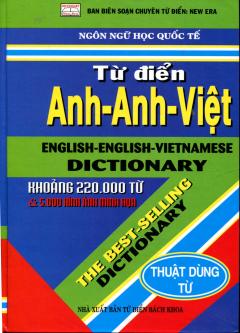 Từ Điển Anh - Anh - Việt (Khoảng 220.000 Từ) - Tái bản 06/2013