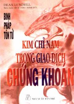 Kim Chỉ Nam Trong Giao Dịch Chứng Khoán - Binh Pháp Tôn Tử