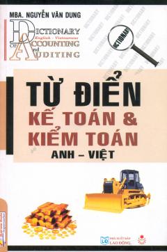 Từ Điển Kế Toán Và Kiểm Toán Anh - Việt