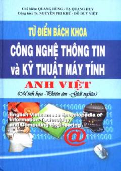 Từ Điển Bách Khoa Công Nghệ Thông Tin Và Kỹ Thuật Máy Tính Anh - Việt