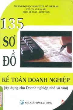 135 Sơ Đồ Kế Toán Doanh Nghiệp (Áp Dụng Cho Doanh Nghiệp Nhỏ Và Vừa)