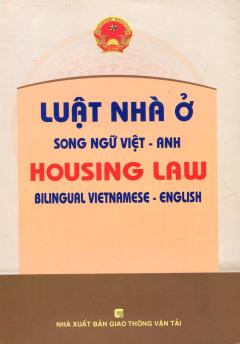 Luật Nhà Ở (Song Ngữ Việt - Anh)