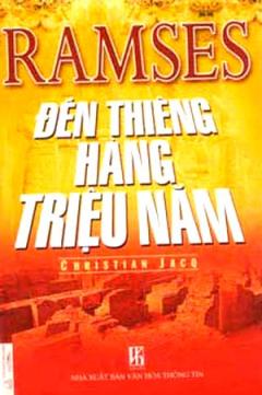 Ramses Đền Thiêng Hàng Triệu Năm