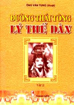Đường Thái Tông - Lý Thế Dân (Tập 2)