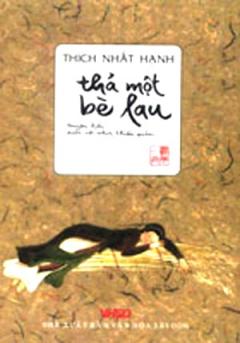 Thả Một Bè Lau - Truyện Kiều Dưới Cái Nhìn Thiền Quán