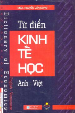Từ Điển Kinh Tế Học (Anh - Việt)