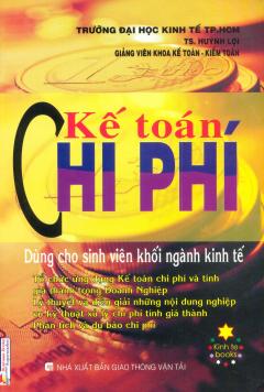Kế Toán Chi Phí (Dùng Cho Sinh Viên Khối Ngành Kinh Tế)