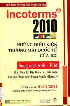 Incoterms 2010 - Những Điều Kiện Thương Mại Quốc Tế Của ICC (Song Ngữ Anh Việt)