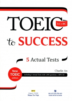 Toeic To Success - 5 Actual Tests (Kèm 1 CD)