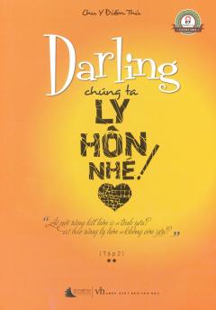 Darling Chúng Ta Ly Hôn Nhé - Tập 2