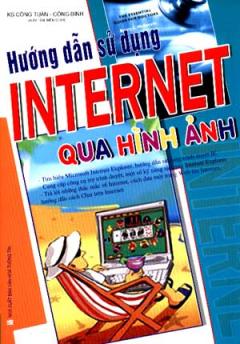 Hướng Dẫn Sử Dụng Internet Qua Hình Ảnh