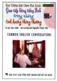 Học Tiếng Anh Theo Đĩa Hình - Giao Tiếp Bằng Tiếng Anh Trong Những Tình Huống Thông Thường (Kèm 1 VCD)