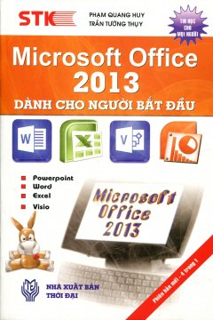 Microsoft Office 2013 Dành Cho Người Bắt Đầu