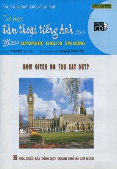 Học Tiếng Anh Theo Đĩa Hình - Tự Học Đàm Thoại Tiếng Anh (Tập 1 - Kèm VCD)