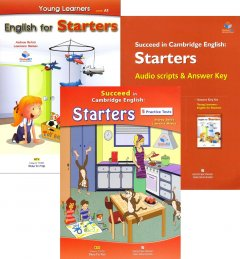 Succeed In Cambridge English: Starters - 5 Practice Tests (Bộ 3 Cuốn + 1 CD)