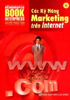 Các Kỹ Năng Marketing Trên Internet