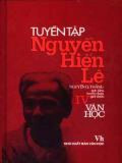 Tuyển Tập Nguyễn Hiến Lê - Tập IV: Văn Học