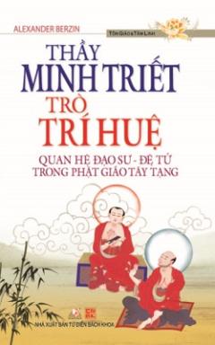 Thầy Minh Triết, Trò Trí Huệ