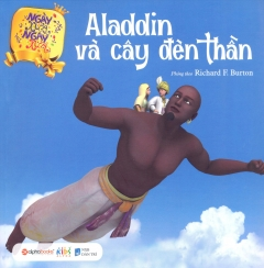 Ngày Xửa Ngày Xưa - Aladdin Và Cây Đèn Thần