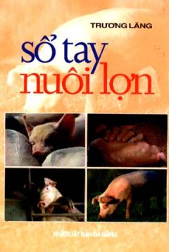 Sổ Tay Nuôi Lợn