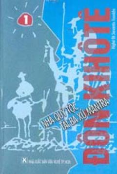 Đônkihôtê - nhà quý tộc tài ba xứ Manta