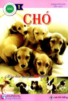 101 Cách Nuôi Những Con Vật Đáng Yêu - Chó (Tập 1)*