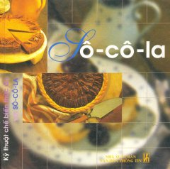 SoCoLa- Kỹ Thuật Chế Biến Thức Ăn