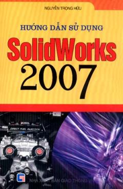 Hướng Dẫn Sử Dụng Solidworks 2007
