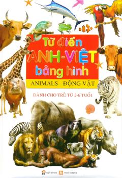 Từ Điển Anh - Việt Bằng Hình (Animals - Động Vật)