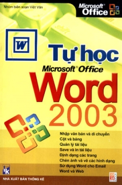 Tự Học Microsoft Office Word 2003