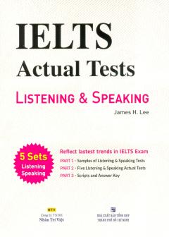 IELTS Actual Tests - Listening & Speaking (Kèm 1 CD)