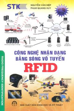 Công Nghệ Nhận Dạng Bằng Sống Vô Tuyến RFID