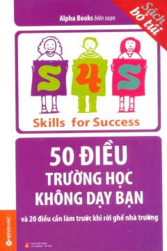 50 Điều Trường Học Không Dạy Bạn (Sách Bỏ Túi) - Tái Bản 2014