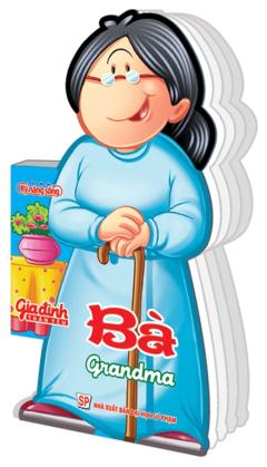 Gia Đình Thân Yêu - Bà (Grandma)