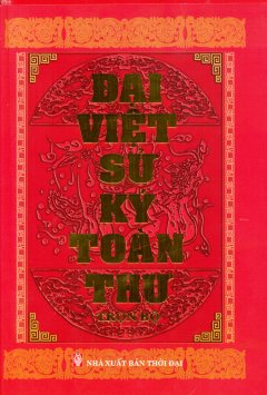 Đại Việt Sử Ký Toàn Thư (Trọn Bộ)