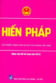 Hiến Pháp Của Nước Cộng Hòa Xã Hội Chủ Nghĩa Việt Nam