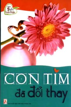 Con Tim Đã Đổi Thay - Những Giá Trị Tinh Thần