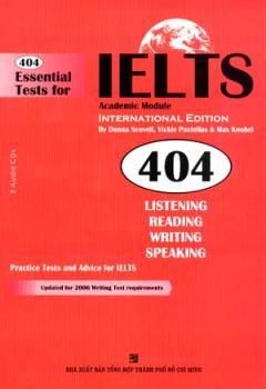404 Essential Tests For IELTS Academic Module (Kèm 2 CD)